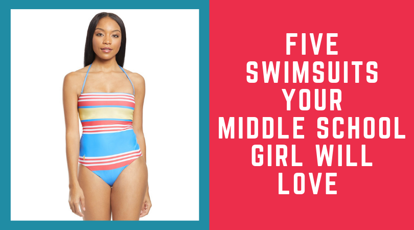 Swimsuits for middle school girls